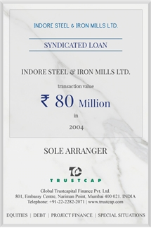 Syndicated Loan of Project & Structured Finance for Indore Steel & Iron Mills Ltd.