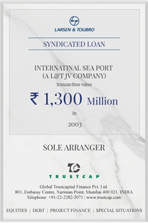 Syndicated Loan of Project & Structured Finance for Internatinal Sea Port (a L&T JV Company)