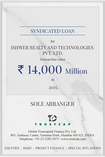 Syndicated Loan of Project & Structured Finance for Ishwer Realty and Technologies Pvt. Ltd.
