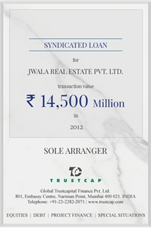 Syndicated Loan of Project & Structured Finance for Jwala Real Estate Pvt. Ltd.