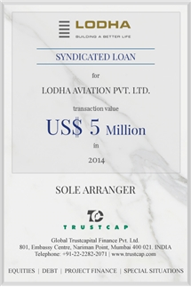 Syndicated Loan of Project & Structured Finance for Lodha Aviation Pvt. Ltd.