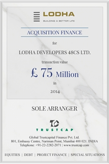 Acquisition Finance of Project & Structured Finance for Lodha Developers 48CS Ltd.