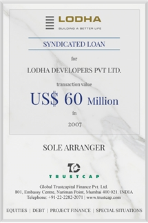Syndicated Loan of Project & Structured Finance for Lodha Developers Pvt. Ltd.