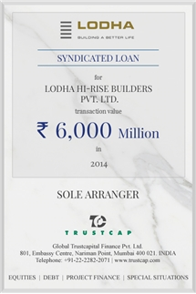Syndicated Loan of Project & Structured Finance for Lodha Hi-Rise Builders Pvt. Ltd.