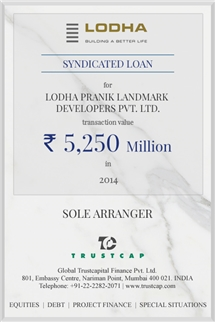 Syndicated Loan of Project & Structured Finance for Lodha Pranik Landmark Developers Pvt. Ltd.