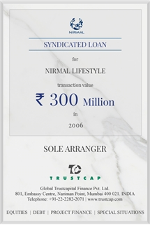 Syndicated Loan of Project & Structured Finance for Nirmal Lifestyle
