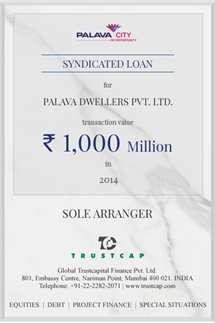 Syndicated Loan of Project & Structured Finance for Palava Dwellers Pvt. Ltd.