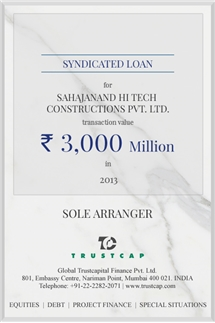 Syndicated Loan of Project & Structured Finance for Sahajanand Hi Tech Constructions Pvt. Ltd.