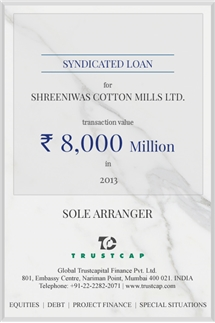 Syndicated Loan of Project & Structured Finance for Shreeniwas Cotton Mills Ltd