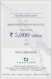 Syndicated Loan of Project & Structured Finance for Shreeniwas Cotton Mills Ltd.
