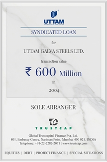 Syndicated Loan of Project & Structured Finance for Uttam Galva Steels Ltd.