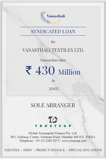 Syndicated Loan of Project & Structured Finance for Vanasthali Textiles Ltd.