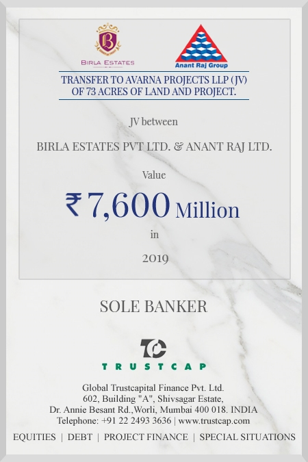 Transfer to Avarna Projects LLP (JV) of  73 acres of land and Project. of M&A and Transaction Advisory Services for Birla Estates Pvt. Ltd. and Anant Raj Ltd.