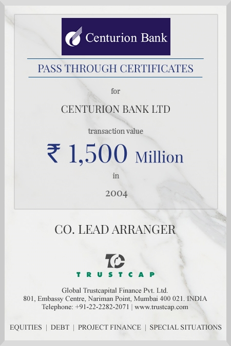 Pass Through Certificates of Capital Markets - ECM & DCM for Centurion Bank Ltd