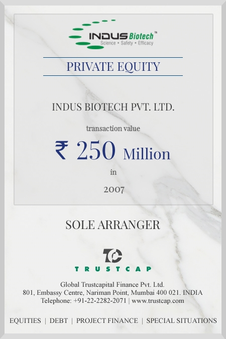 PRIVATE EQUITY of Capital Markets - ECM & DCM for Indus Biotech Private Limited