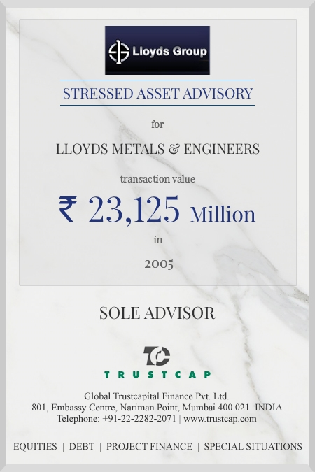 Stressed Asset Advisory of Special Situations for Lloyds Metals & Engineers