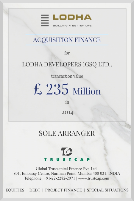 Acquisition Finance of Project & Structured Finance for Lodha Developers 1GSQ Ltd.
